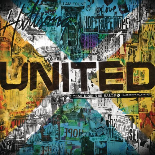 Hillsong United - Across the Earth:  Tear Down the Walls